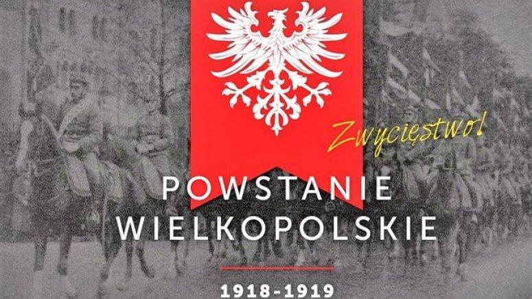 Rok 2018 Rokiem Powstania Wielkopolskiego